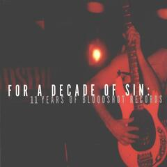 For A Decade Of Sin