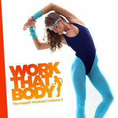 Work That Body - The Keep Fit Work Out Volume 3