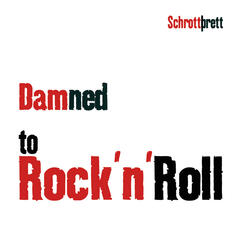 Damned to Rock´n´Roll