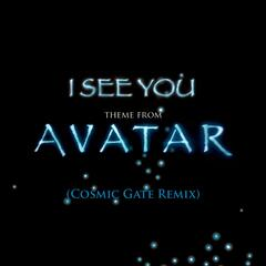 I See You [Theme from Avatar] (Cosmic Gate Club Mix)