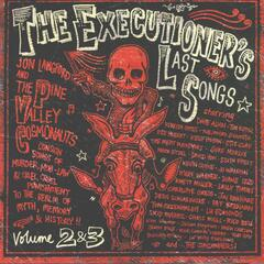 Executioner's Last Songs: Volume 2 & 3
