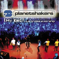 (My King) Live Praise & Worship