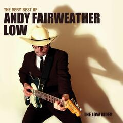 The Very Best Of Andy Fairweather Low - The Low Rider