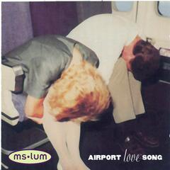 Airport Love Song