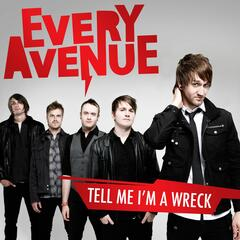 Tell Me I'm A Wreck - Single + Bonus Track
