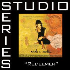 Redeemer [Studio Series Performance Track]