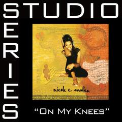 On My Knees [Studio Series Performance Track]