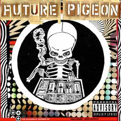 The Echodelic Sounds Of Future Pigeon