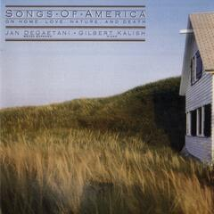 Songs Of America: On Home, Love, Nature, and Death