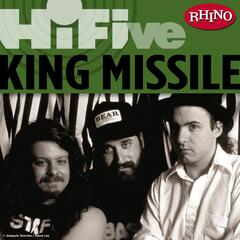 Rhino Hi-Five: King Missile