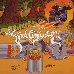 Internal Combustion: The Deluxe Edition [Original Recording Remastered]