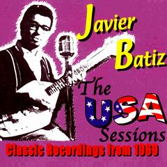 Canned Heat presents Javier Batiz - The USA Sessions 1969