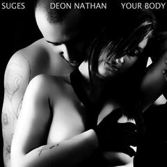 Your Body (feat. Deon Nathan)