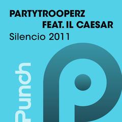 Silencio 2011 (feat. Il Caesar)