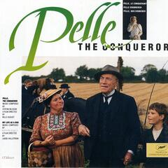 Pelle The Conqueror/My Life as a Dog (Original Motion Picture Soundtrack)