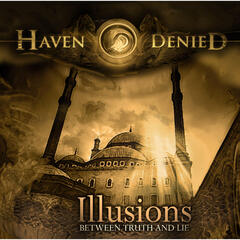 Illusions [Between Truth And Lie]