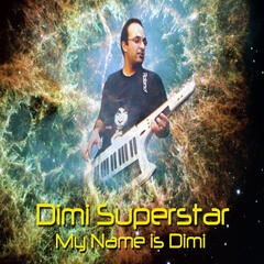 My Name Is Dimi