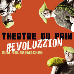 Revoluzzion zum Selbermachen
