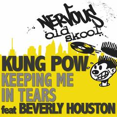 Keeping Me In Tears feat. Beverly Houston