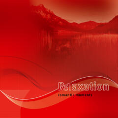 Relaxation-1: Romantic Moments