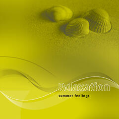 Relaxation-3: Summer Feelings