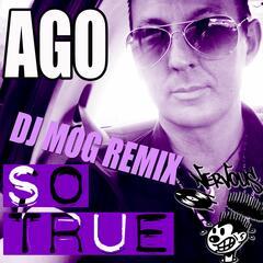 So True - DJ Mog Remixes