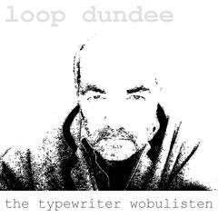 The Typewriter Wobulisten