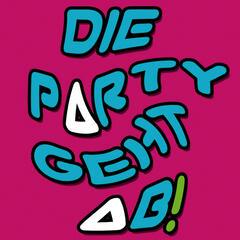 Die Party geht ab!