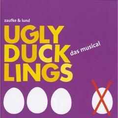 Ugly Ducklings (Original Hannover Cast Recording)