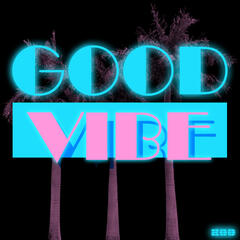 Good Vibe (feat. Cat)