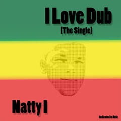 I Love Dub [The Single]