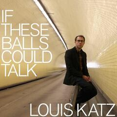 If These Balls Could Talk