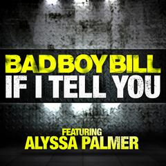 If I Tell You (feat. Alyssa Palmer)
