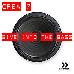 Give Into The Bass