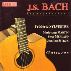 J.S. Bach - Transcriptions pour Guitares