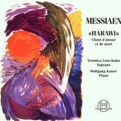 Oliver Messiaen: Harawi