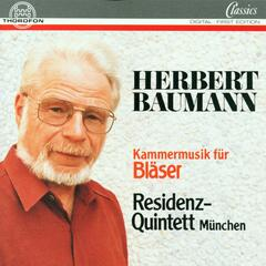 Herbert Baumann: Kammermusik für Bläser