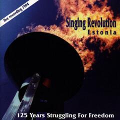 Singing Revolution Estonia