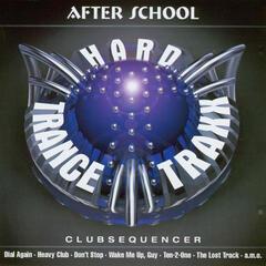 After School / Hard Trance Traxx