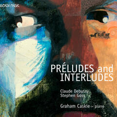 Preludes And Interludes