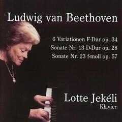 Ludwig van Beethoven: 6 Variationen F-Dur, op.34, Sonate Nr. 13, D-Dur, Sonate Nr. 23, F-Moll