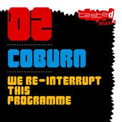 We Re-Interrupt This Programme