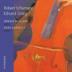 Schumann, Grieg: Cello Music