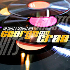 George McCrae Latest & Greatest Hits