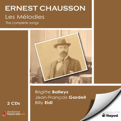 Ernest Chausson: The Complete Songs