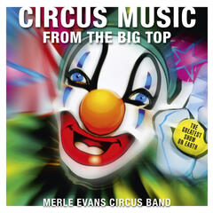 Circus Music From The Big Top