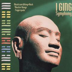I Ging Symphony