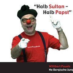 Halb Sultan - Halb Papst