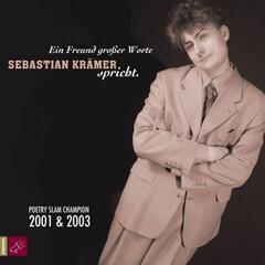 Ein Freund großer Worte - Sebastian Krämer spricht