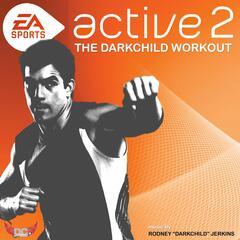 Active 2.0: The Darkchild Workout
